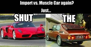 Import Vs Muscle Here Is The Verdict
