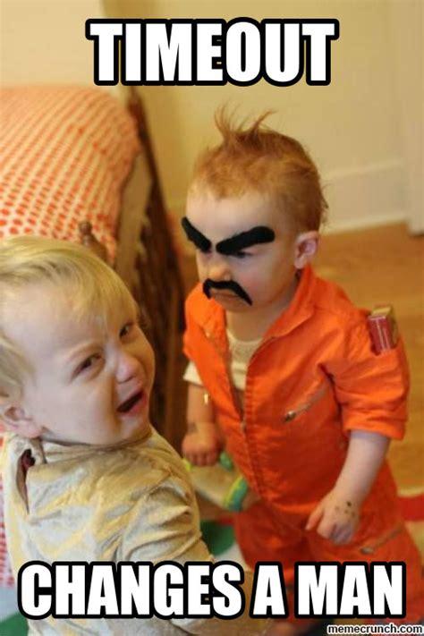 Man Baby Meme - timeout changes a man