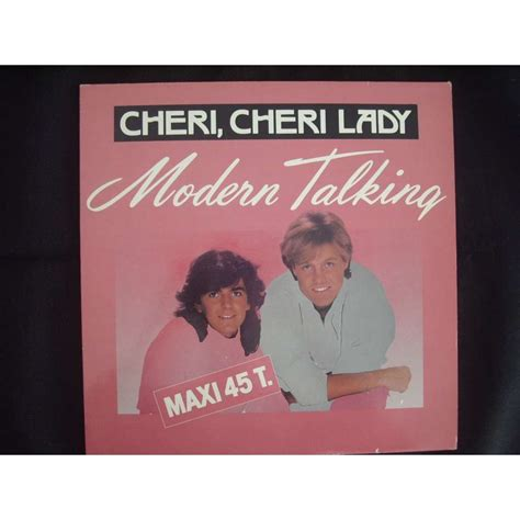 modern talking cheri cheri modern talking cheri cheri 12 inch 45 rpm for sale on cdandlp