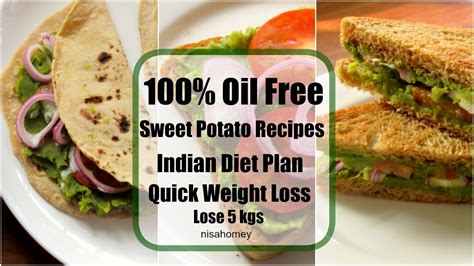 sweet potato recipes  weight loss  veg mealdiet