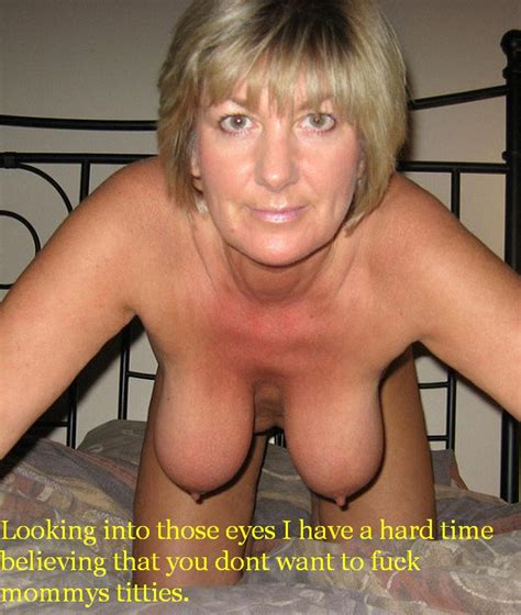 Mature Sex My Horny Mom Captions