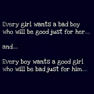 Bad boy and good girl | Quotes | Pinterest | Boys, Lol and ...