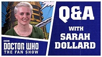 Q&A With Sarah Dollard - Doctor Who: The Fan Show - YouTube