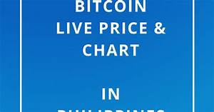 Bitcoin Price Tracker Live Chart Bitcoin Price In Philippines 1 Bitcoin To Php Convert