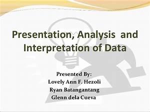 Presentation and analysis and interpretation of data