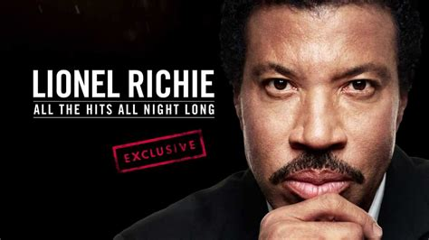 lionel richie   hits  night long exclusive