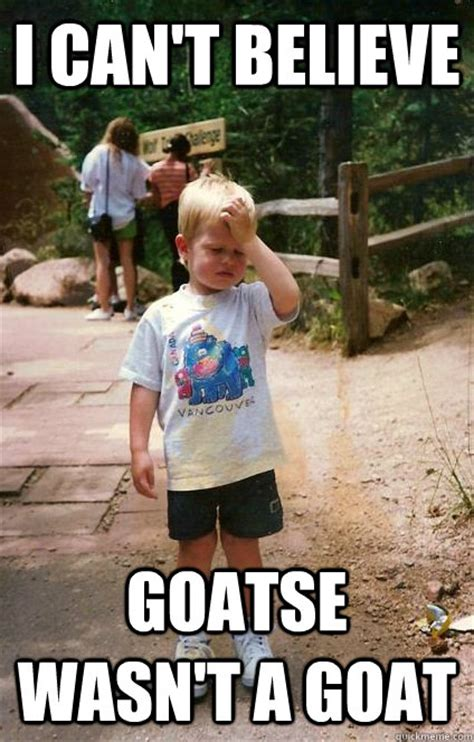 Goatse Know Your Meme - i can t believe goatse wasn t a goat regretful toddler quickmeme