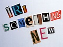 EcoScrapbook: Words of Wisdom Wednesday: Try something new