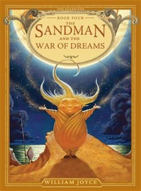 sandman   war  dreams  guardians   william joyce reviews discussion