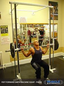 Feet Forward Smith Machine Squat Video Exercise Guide