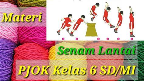 Permainan bola besar 1.1.bola basket permainan bola basket dilakukan pada. Materi Senam Lantai Pelajaran PJOK Kelas 6 SD/MI Kurikulum ...