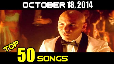 Top 50 Songs Of The Week- October 18, 2014 (billboard Hot