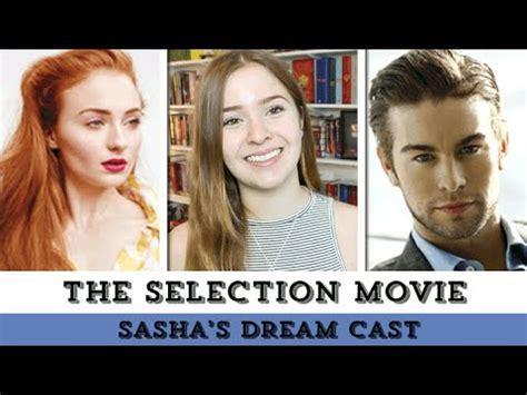 The Selection Movie | Sasha's Dream Cast | Epic ...
