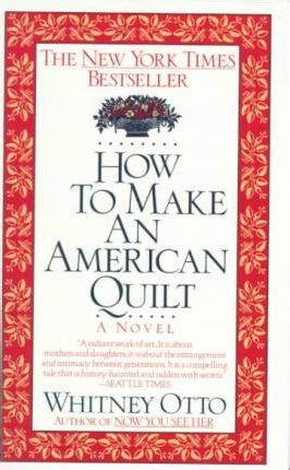 how to make an american quilt how to make an american quilt otto 9780345388964