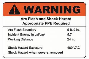 additional guidance ansi z5354 and arc flash labels ec mag With arc flash warning labels