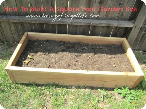 building a garden box how to build a square foot garden box or a raised garden box
