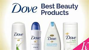 7 Best Dove Beauty Products In India With Price