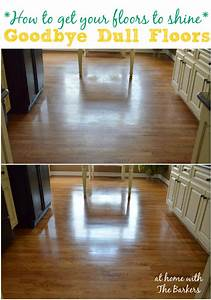 How to get your floors to shine at home with the barkers for How to make your floor shiny