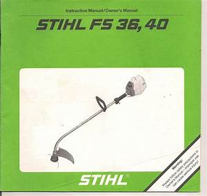 Stihl Fs36 Fs40 Instruction Maintenance Assembly Operation
