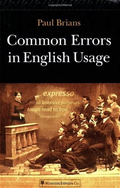 common errors  english usage  paul brians reviews