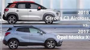 Citroen C3 Aircross 2018 : 2018 citroen c3 aircross vs 2017 opel mokka x technical comparison youtube ~ Medecine-chirurgie-esthetiques.com Avis de Voitures