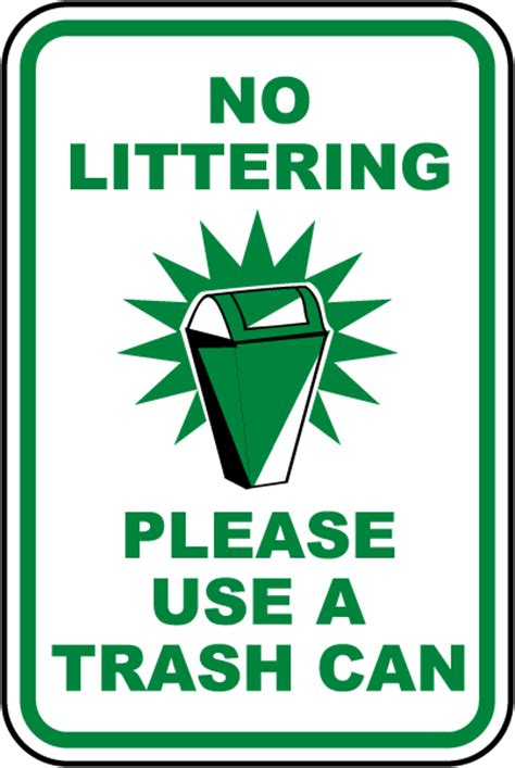 No Littering Use A Trash Can Sign F2650  By Safetysigncom
