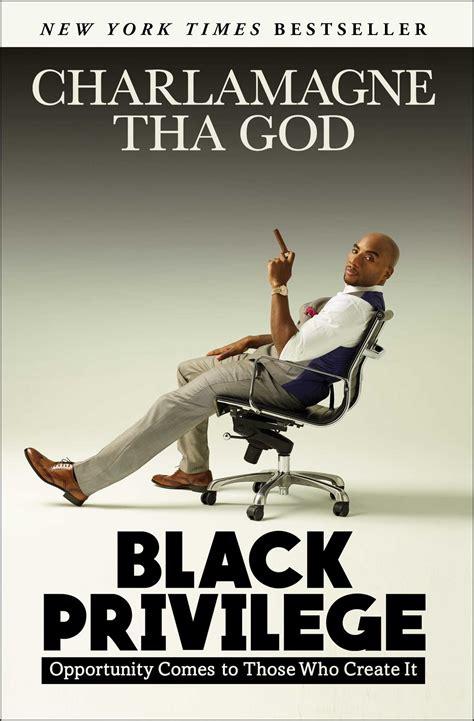 black privilege book  charlamagne tha god official