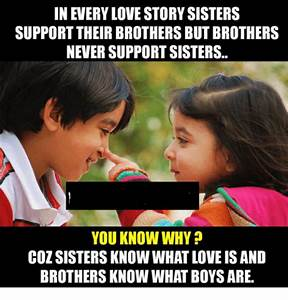 In EVERY LOVE STORY SISTERS SUPPORT THEIR BROTHERS BUT ...