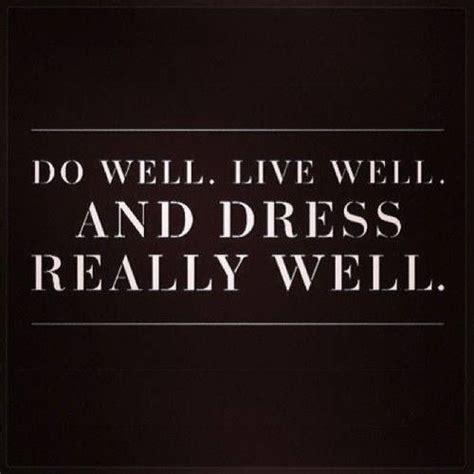 dress quotes ideas  pinterest