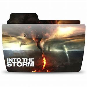 Into The Storm Movie Folder Icon (Colorflow) by ThaJizzle ...