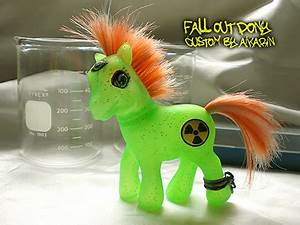 fall out pony radioactive custom fakie my little pony by