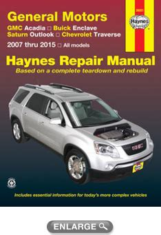 free download parts manuals 2010 saturn outlook parking system gmc acadia buick enclave saturn outlook chevy traverse haynes repair manual 2007 2015