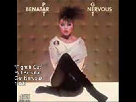 pat benatar songs lyrics fight it out pat benatar with lyrics