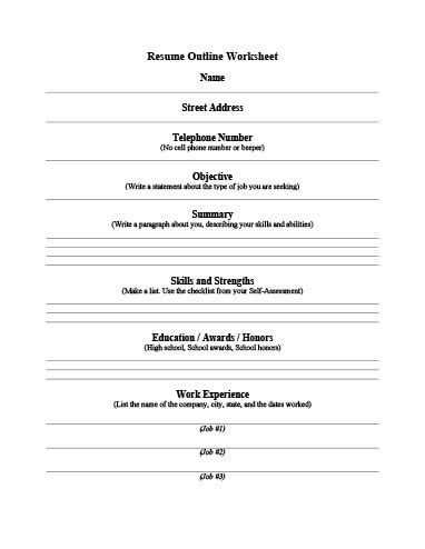 Resume Creation Form by 5 Customizable Resume Outline Templates And Worksheets