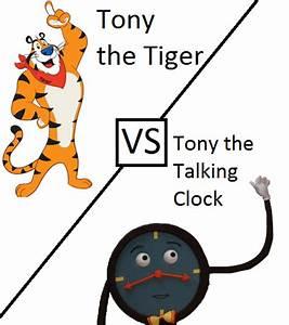 Tony the Tiger vs Tony the Talking Clock by ...