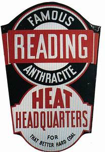 Famous Reading Anthracite Porcelain Sign | Antique ...