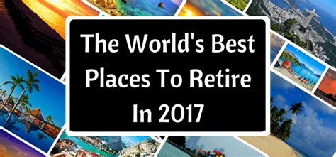 The World's Best Places To Retire In 2017  Live And. Pierce College Washington Lpn Degree Programs. Ithaca School Of Massage Car Insurance Deposit. Replacement Garage Door Opener Genie. Cosmetology School In Nashville Tn. Mattress Discounters Location. Ma Auto Insurance Quote Eagle Software Dental. Homeowners Insurance Quote Florida. Vinyl Siding Rochester Ny Cropps Door Service