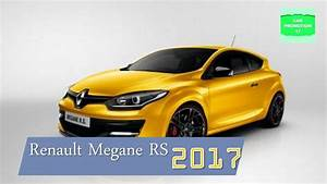 Megane Rs 2017 Prix : 2017 renault megane rs interior exterior performance review youtube ~ Gottalentnigeria.com Avis de Voitures