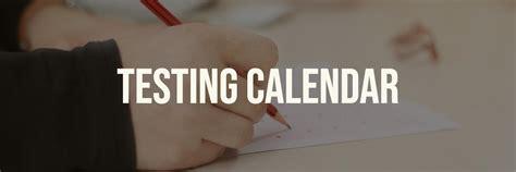 school calendar testing fine artsathletics miscellaneous