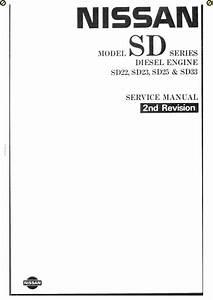 Nissan Diesel Engine Sd22  Sd23  Sd25  Sd33 Service Repair Manual
