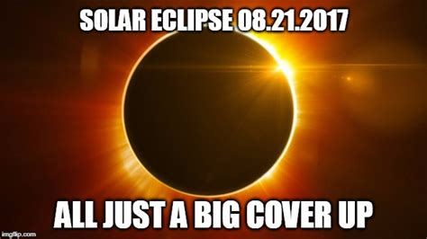 Eclipse Memes - it s true ya know imgflip