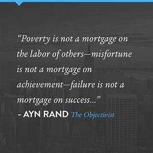 A quote by Ayn ... Ayn Rand Philosophy Quotes