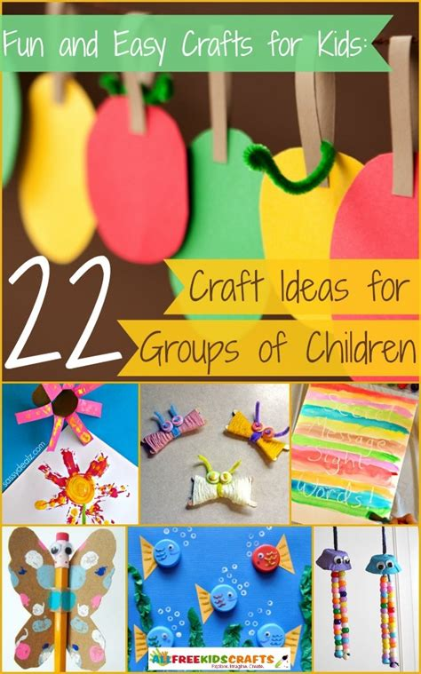 Fun And Easy Crafts For Kids 22+ Craft Ideas For Groups