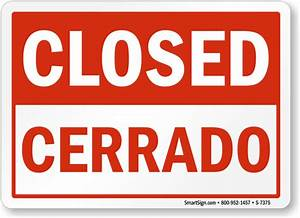 Bilingual Closed, Cerrado Sign | Made in USA, SKU: S-7375