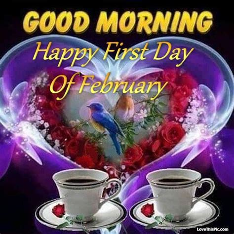 Good Morning Happy First Day Of February Quote good ...