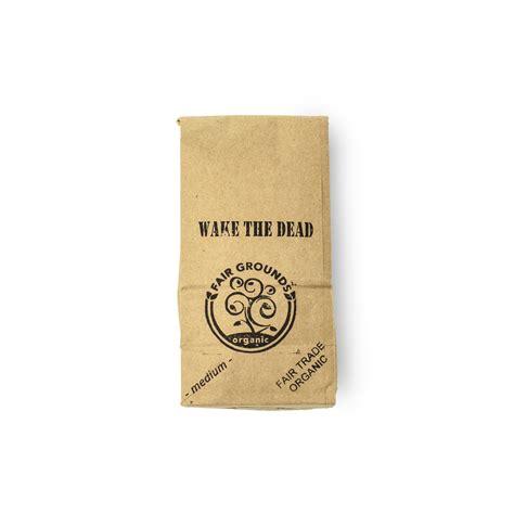 "Meet america's best coffee roasters. Roasted organic, fair trade coffee - ""Wake the Dead"" medium roast blend"
