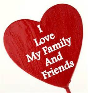 I Love My Family and Friends
