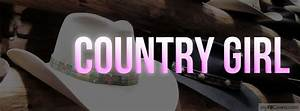 Country Girl Facebook Covers - myFBCovers