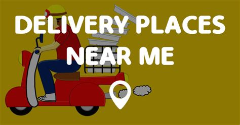 Places Near Me by Delivery Places Near Me Points Near Me