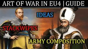 Eu4 Advanced Warfare Guide  Art Of War